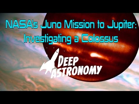 NASA's Juno Mission to Jupiter: Investigating a Colossus