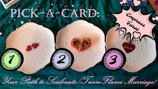 Pick-a-Card: Your Journey to Marriage! (w/Soulmate or Twin Flame)