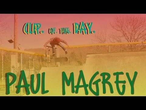 Paul Magrey Clip of the Day