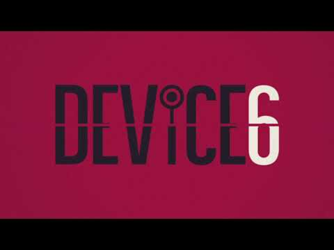 DEVICE 6 - October 17th