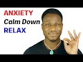 How to Calm Down (Relax Anxiety Instantly)
