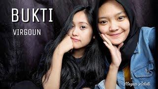 BUKTI - VIRGOUN (Cover by Meysa Adisti ft. Rhany)