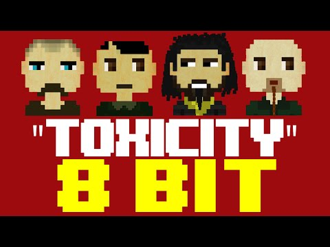 Download Lagu Toxicity [8 Bit Cover Tribute to System of a Down] - 8 Bit Universe MP3 Free