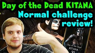Day of the Dead Kitana Challenge (MKX Mobile) Normal difficulty review.