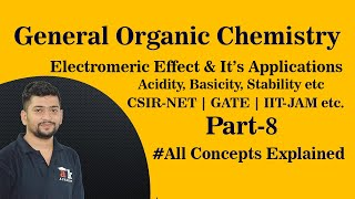 Electromeric effect || all concepts explained || GOC || Akacademy.in