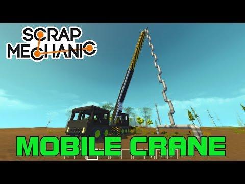 SCRAP MECHANIC FUNCTIONAL MOBILE CRANE 500 SUB SPECIAL!! (Scrap Mechanic #12)