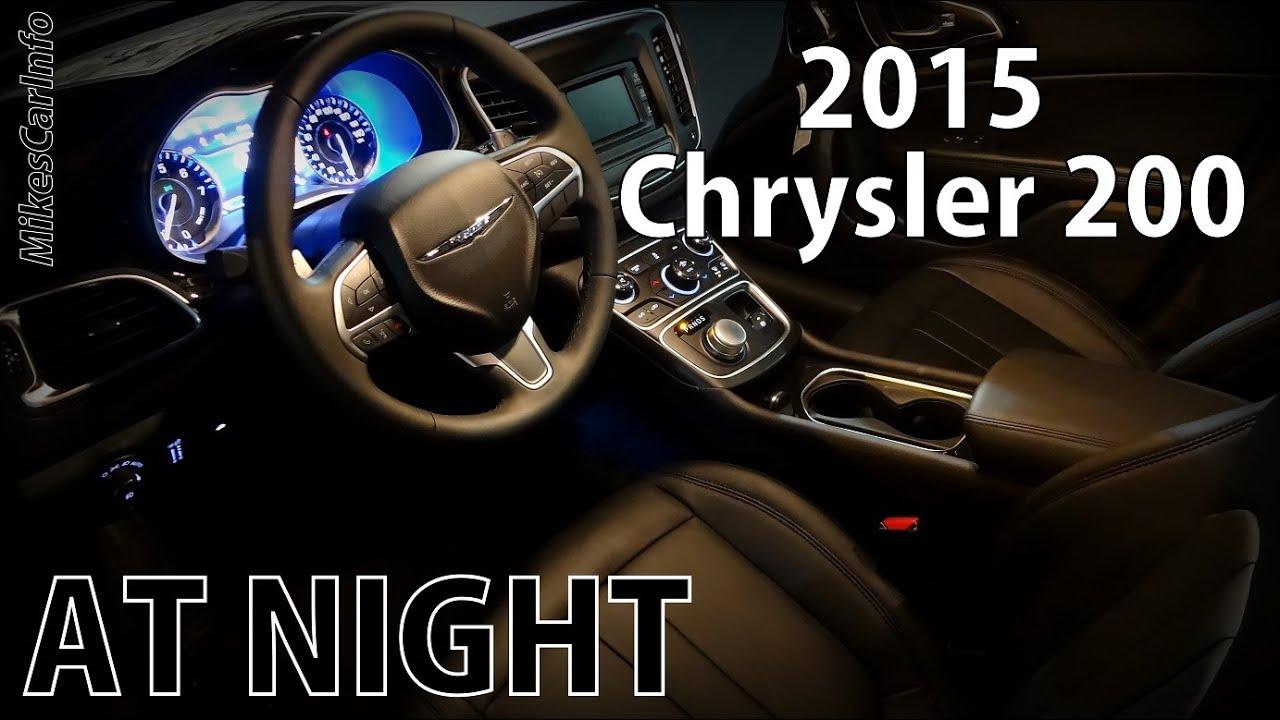 2015 chrysler 200 at night youtube - 2016 chrysler 200 interior lights ...