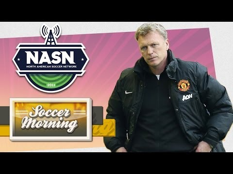 David Moyes Out At Manchester United? & MLS Results: Soccer Morning