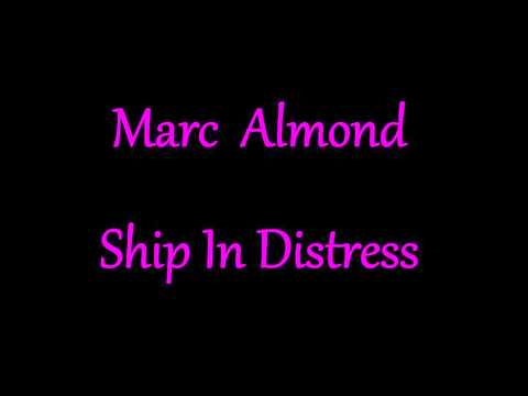 Marc Almond  Ship In Distress