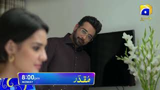 Muqaddar every Monday at 08:00 p.m. only on Geo TV