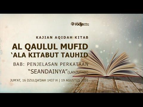 Al Qaulul Mufid 'Ala Kitabut Tauhid | Penjelasan Perkataan