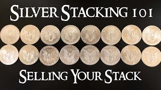 Silver Stacking 101 How to Sell Your Silver Stack