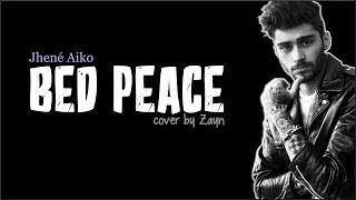 Download Lagu Zayn - Bed Peace (Jhené Aiko Cover) (Lyrics) Gratis STAFABAND