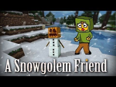 Minecraft | A Snowgolem friend