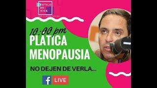 PLÁTICA DE MENOPAUSIA CON GERARDO MEDINA