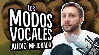 LOS MODOS VOCALES - Audio mejorado