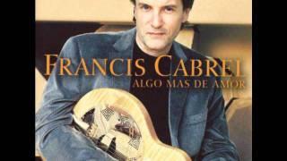 Watch Francis Cabrel Si Tu La Croises Un Jour video