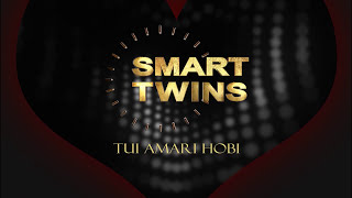 Download Bangla New Song 2017 | Tui Amari Hobi | Official Lyrical Music Video By Smart-Twins 3Gp Mp4