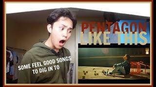 PENTAGON(펜타곤) _ Like This MV REACTION