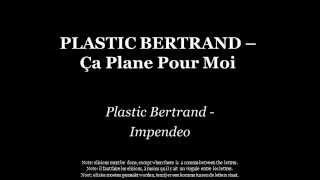 Plastic Bertrand Ça Plane Pour Moi Français Latine