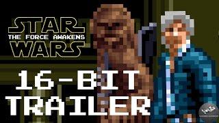 Star Wars: The Force Awakens 16-Bit Trailer