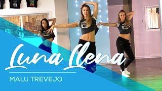 Luna Llena Malu Trevejo Easy Fitness Dance Choreography Baile Coreografia