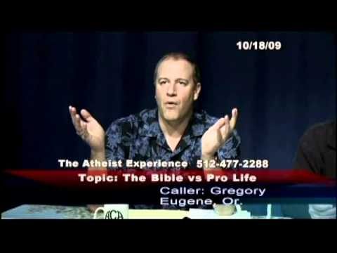 Atheist Experience #627: The Bible vs. Pro Life