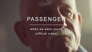 Download Lagu Passenger | When We Were Young (Official Video) Gratis STAFABAND