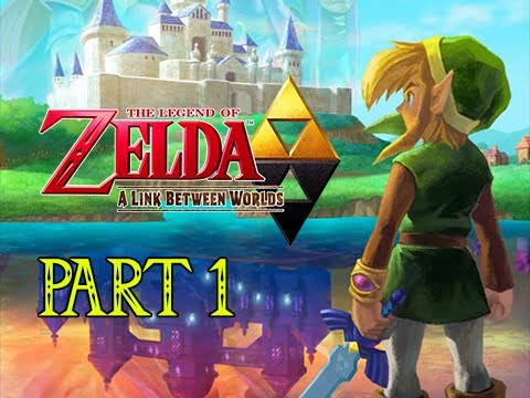 The Legend of Zelda A Link Between Worlds Gameplay Walkthrough Part 1 - Hero Awakens