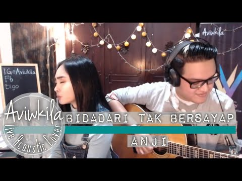 Download Anji - Bidadari Tak Bersayap Aviwkila LIVE Cover Mp4 baru