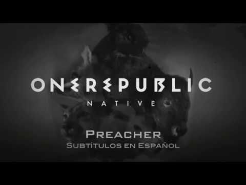 Onerepublic - Preacher