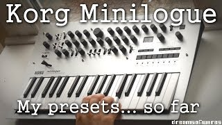 Korg Minilogue - My Presets/Patches ...so far. (by DreamsOfWires)