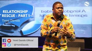 Relationship Rescue  Series - Part 1 | Yemi Davids | Global Impact Church TV
