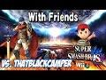 Vs. thatblackcamper! - Ike vs. Ness! [Super Smash Bros. for Wii U] [1080p60]