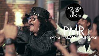 Download lagu PMR - Yang, Hujan Turun Lagi | Sounds From The Corner Live #10