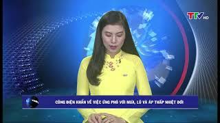 Thanh Hóa: Công điện khẩn về việc ứng phó với mưa, lũ và áp thấp nhiệt đới
