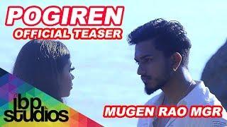 Pogiren Mugen Rao MGR feat. Prashan Sean   Official Teaser
