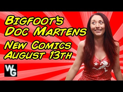 Bigfoot's Doc Martens - New Comics for August 13th