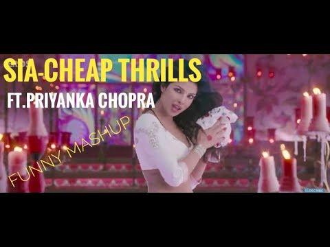 //sia-cheap thrills//Ft.PRIYANKA CHOPRA//funny mashup// MP3