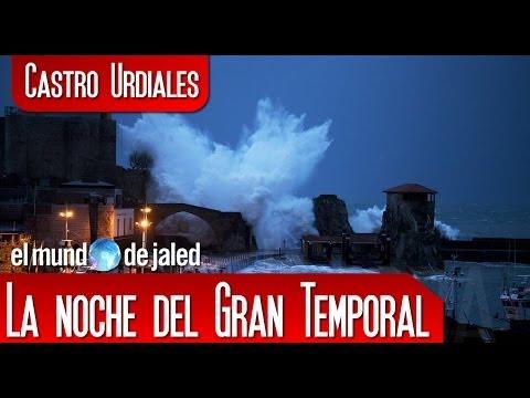 CASTRO URDIALES | La Noche del GRAN TEMPORAL en Castro Urdiales - Cantabria - España