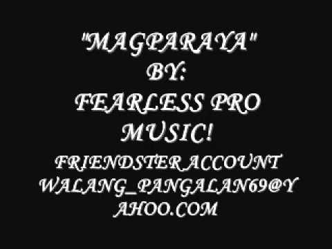 Magparaya By Fearless Pro Music Feat Jessica ( New Tagalog Lovesong Rap 2012 ) video