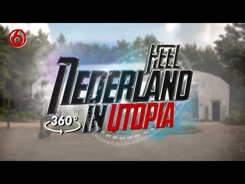 Heel Nederland In Utopia | 360° video