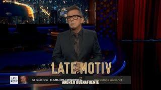LATE MOTIV - Monólogo de Andreu Buenafuente. 'España es la Tierra Media' | #LateMotiv302