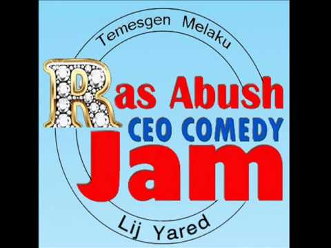 Ras Abush CEO Comedy Jam
