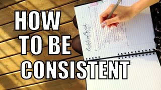 How to be Consistent // Make Success Automatic