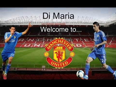 Ángel Di Maria Welcome to Manchester!
