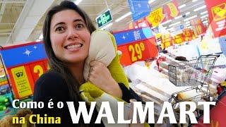 Supermercado Walmart na China? Bizarrices Chinesas
