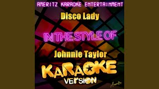Disco Lady In The Style Of Johnnie Taylor Karaoke Version