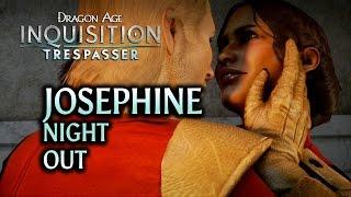 Dragon Age: Inquisition - Trespasser DLC - Night out with Josephine (Romance)