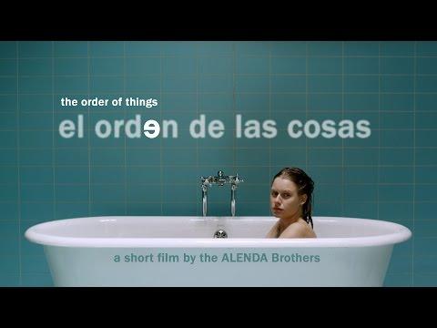EL ORDEN DE LAS COSAS Full Short Film 2010